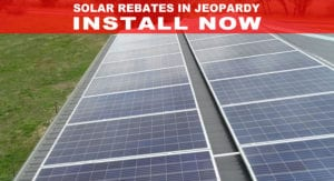 Government Moves towards Ending Solar Installation Rebates